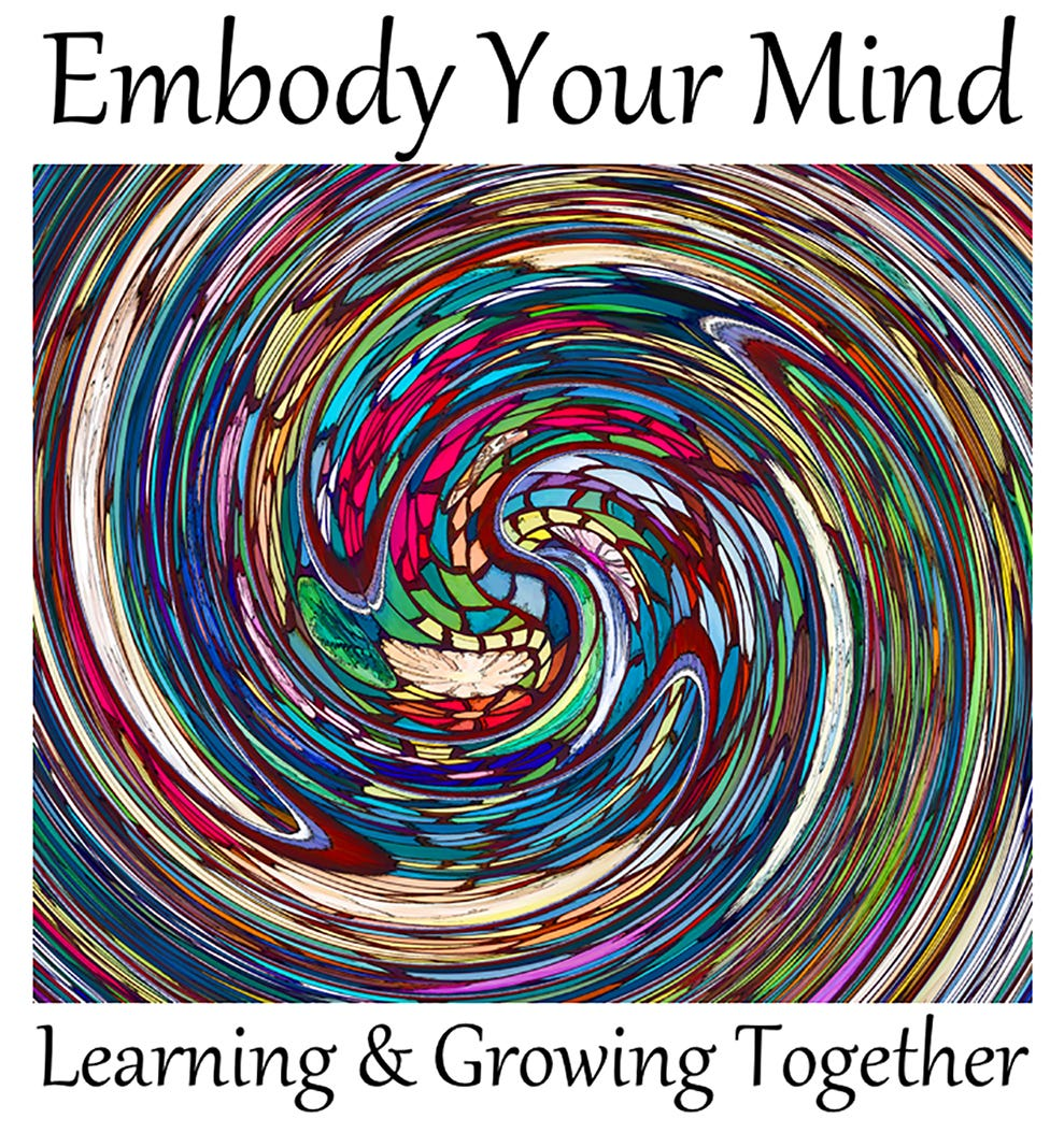 Embody Your Mind