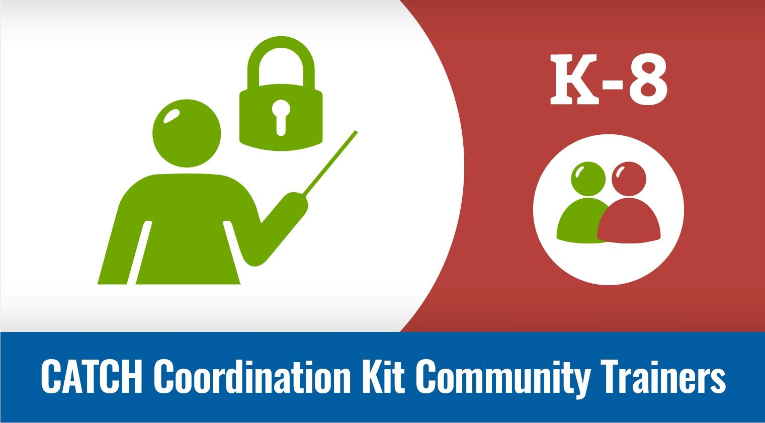 Community Trainers - CATCH Coordination Kit