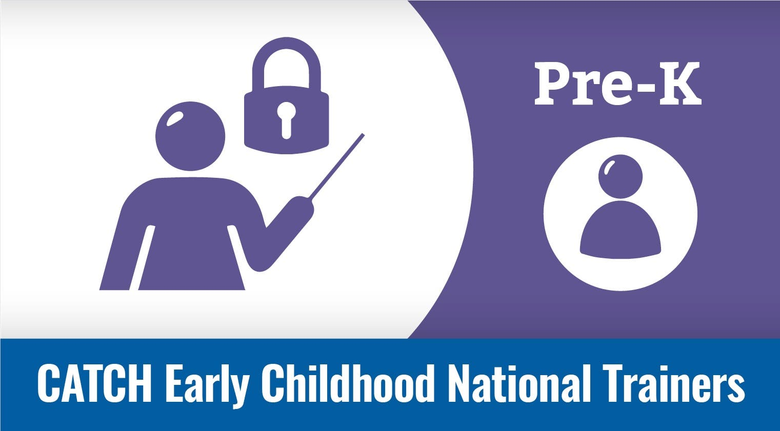 National Trainers - CATCH Early Childhood