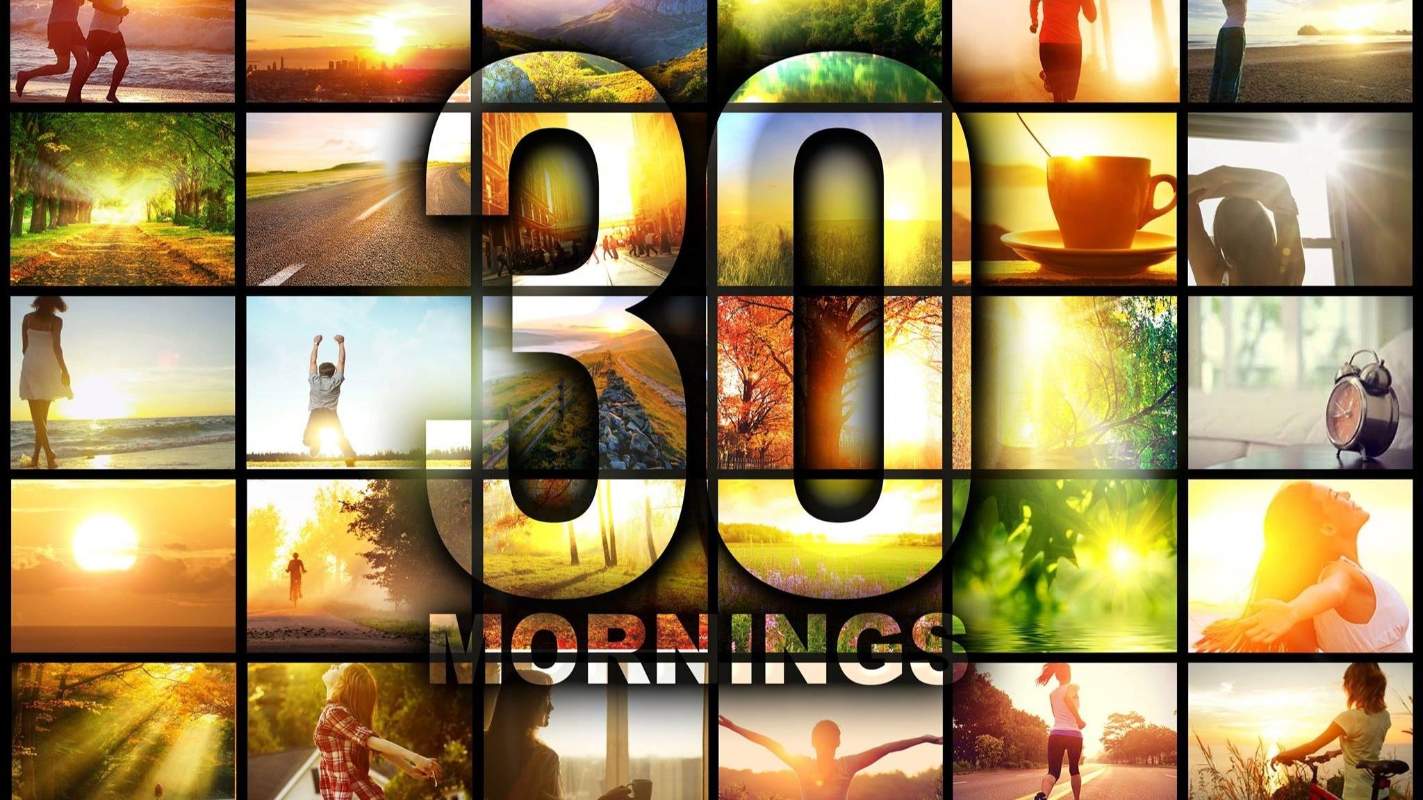 #30Mornings EAST COAST April 2020