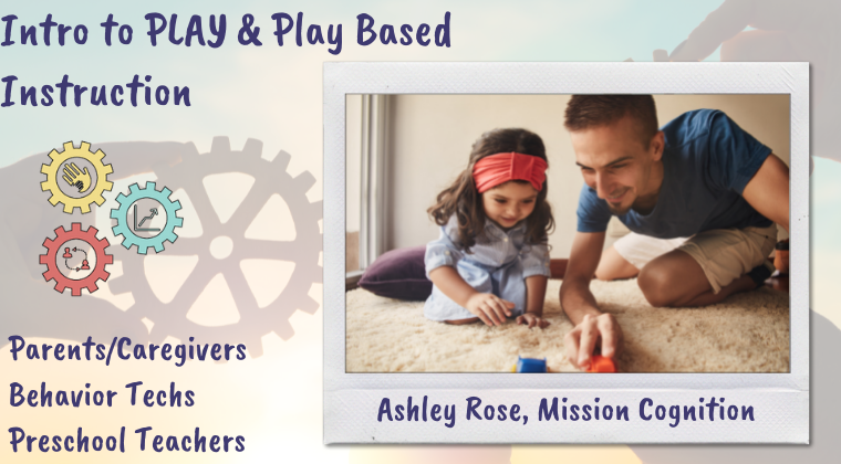 Intro to Play & Play Based Instruction