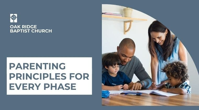 Parenting Principles for Every Phase