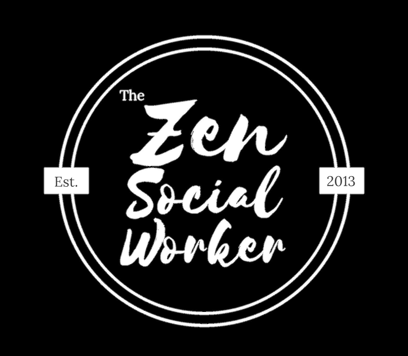 The Zen Social Worker