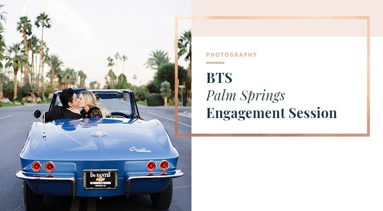 BTS - Palm Springs Engagement Session