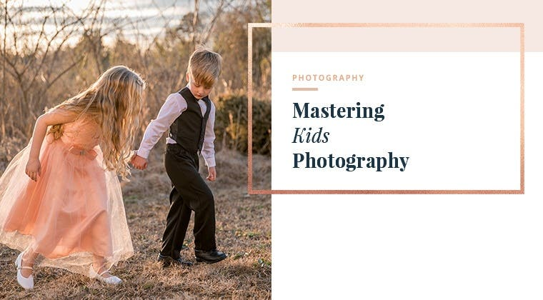 Mastering Kids Photography