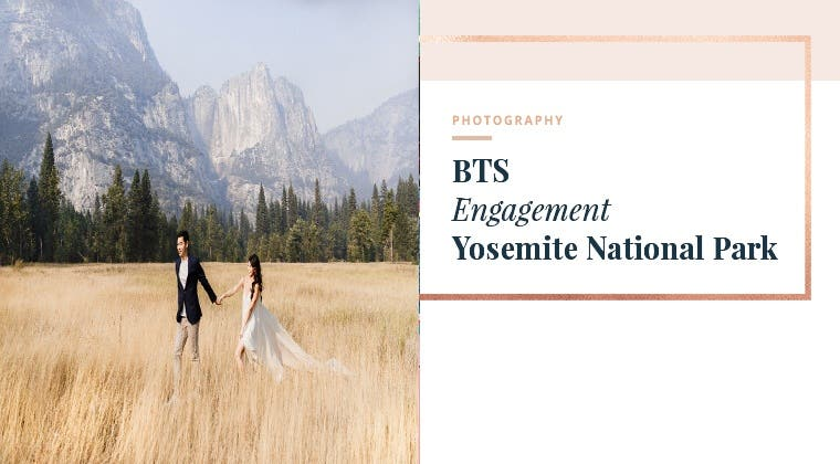 BTS - Engagement Session in Yosemite National Park