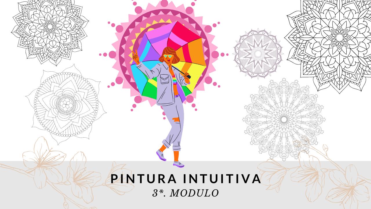 3* MODULO de PINTURA INTUITIVA: SIMBOLOS Y SIGNOS