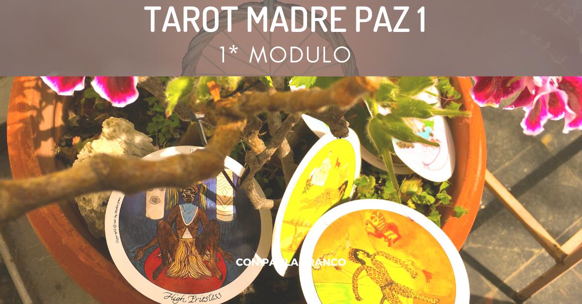 1* MES del TAROT MADRE PAZ