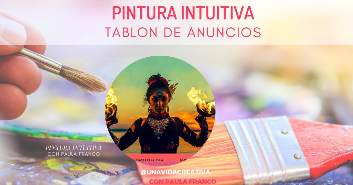PINTURA INTUITIVA 2020Tablón de Anuncios