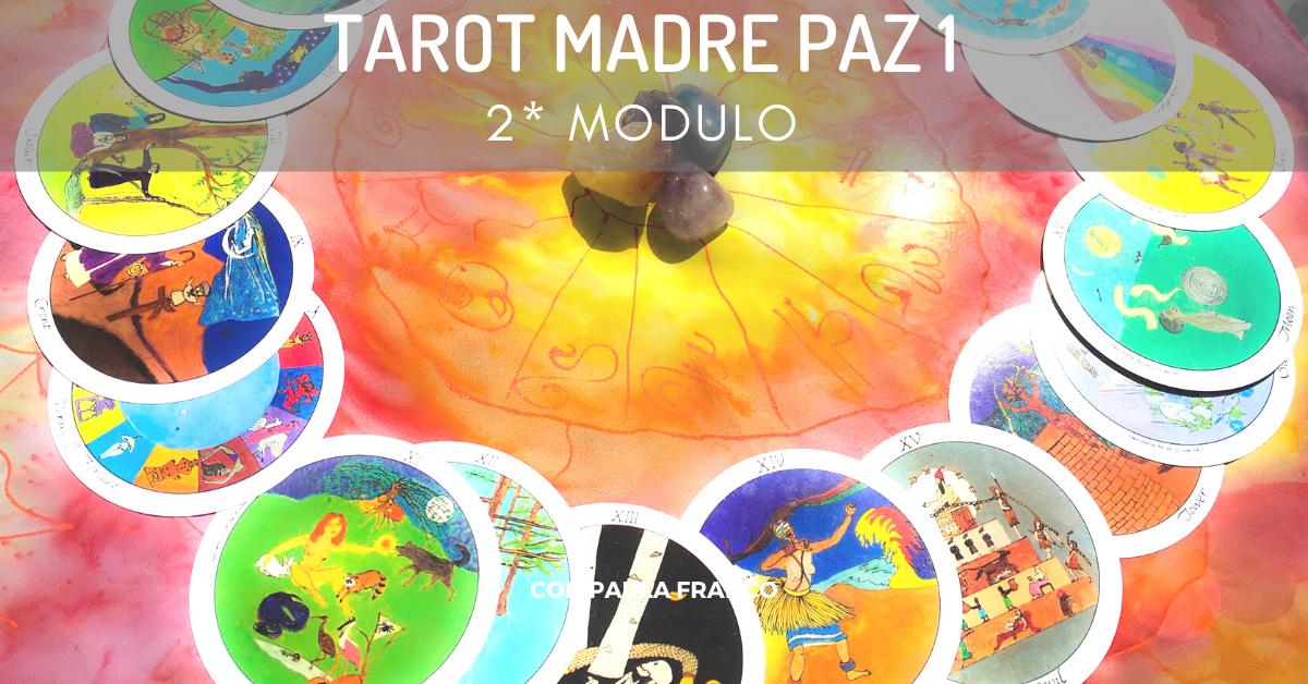 2* MES del TAROT MADRE PAZ