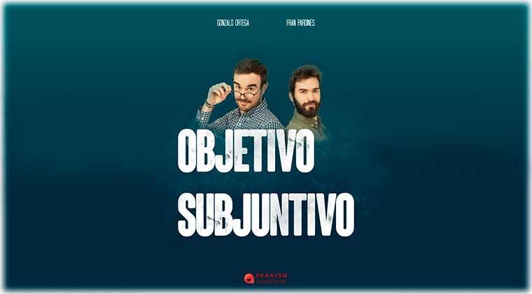 ¡Objetivo Subjuntivo!