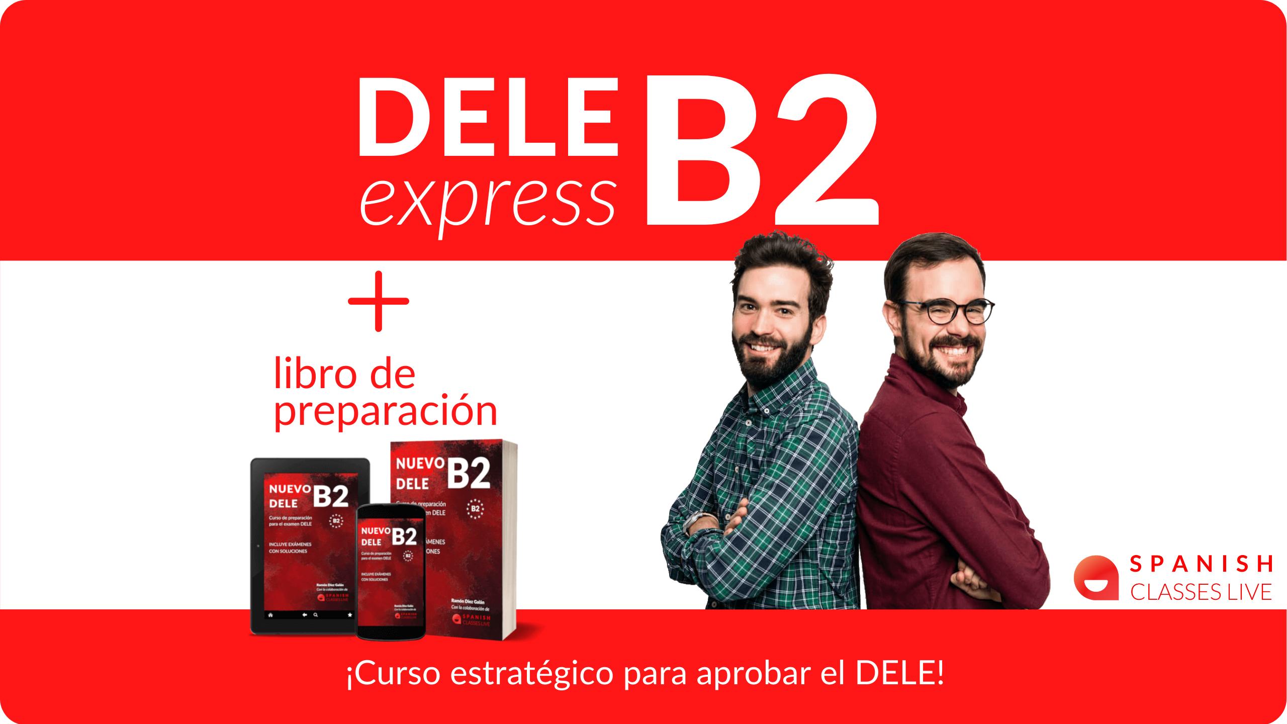 DELE express B2 + Nuevo Libro de preparación 2021