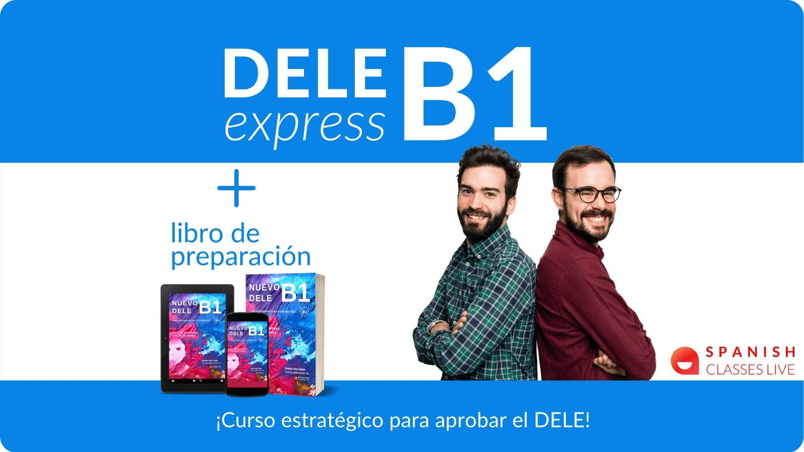 DELE express B1 + Nuevo Libro de preparación 2021
