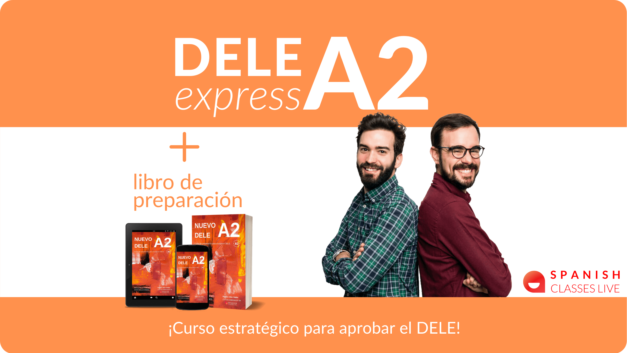 DELE express A2 +  Nuevo Libro de preparación 2021