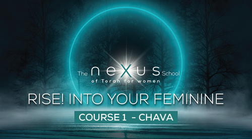 FULL COURSE- Rise! Into Your Feminine through Chava 2021