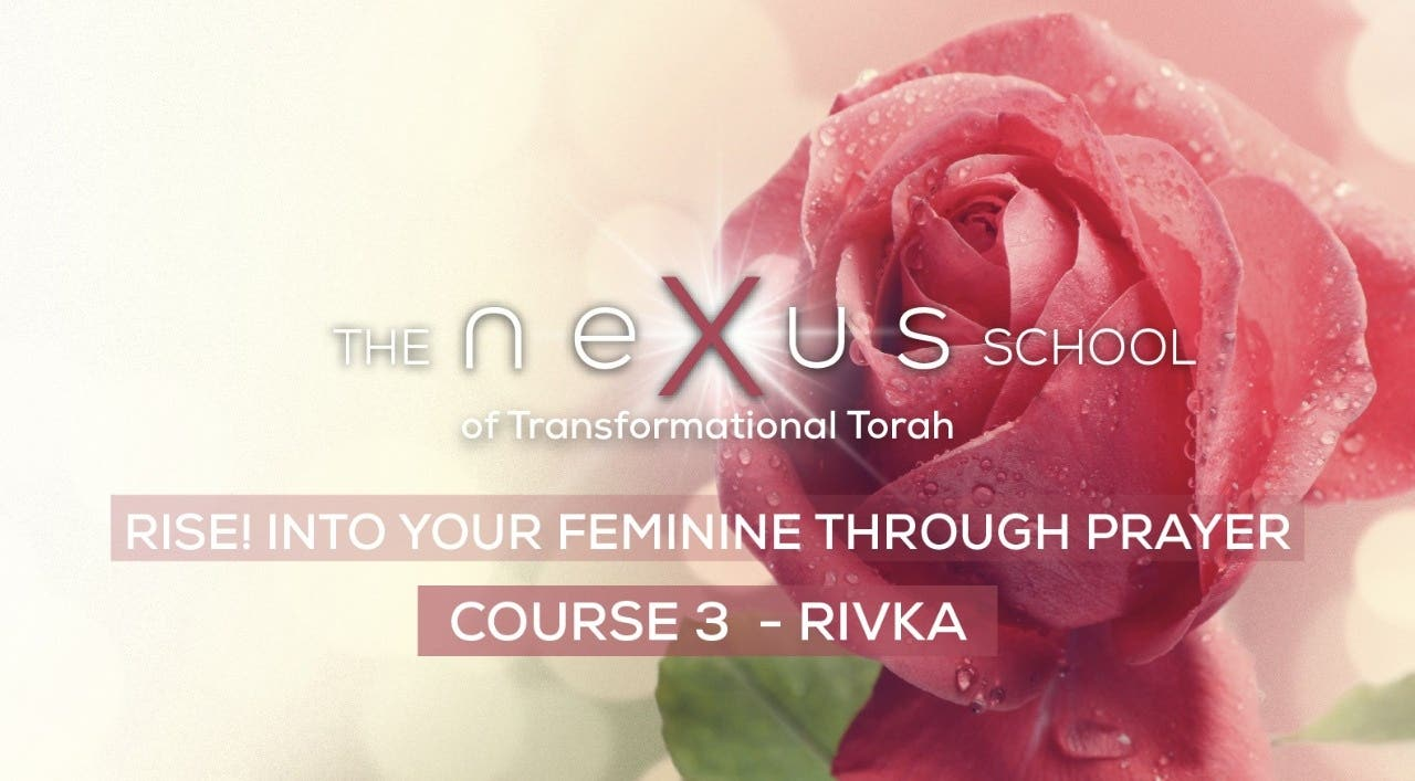 Rise! Into your Feminine through Prayer - Rivka
