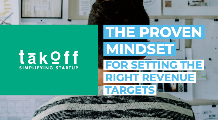 The Proven Mindset for Setting the Right Revenue Targets