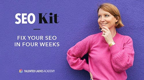 Fix your SEO in four weeks