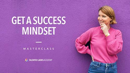 Get a success mindset