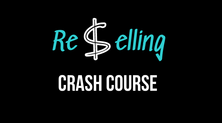 ReSelling Crash Course