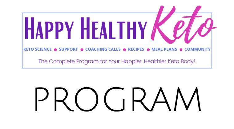 Happy Healthy Keto : All Program Materials + Video Lessons