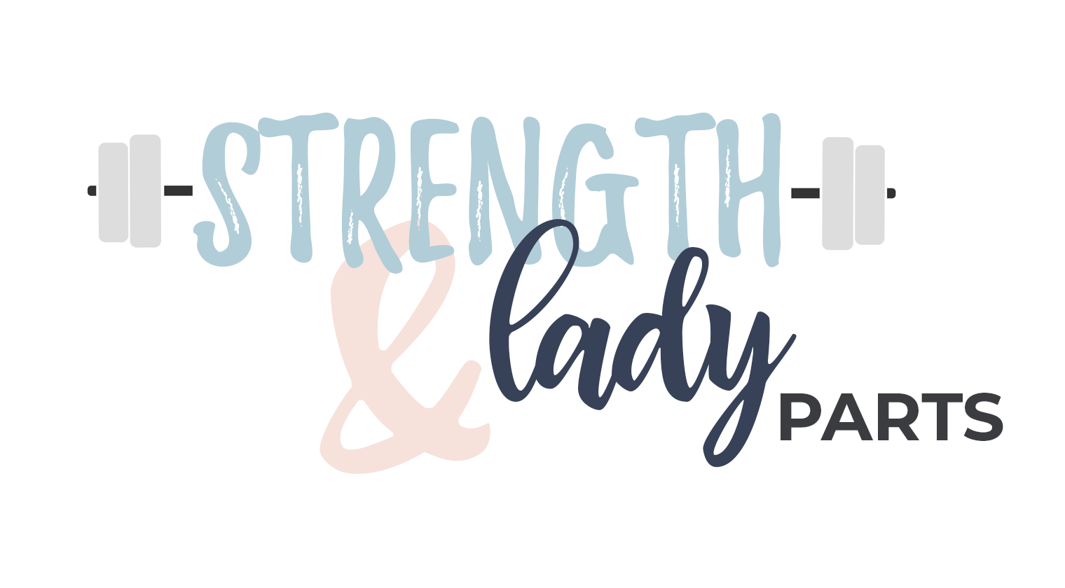 Strength & Lady Parts