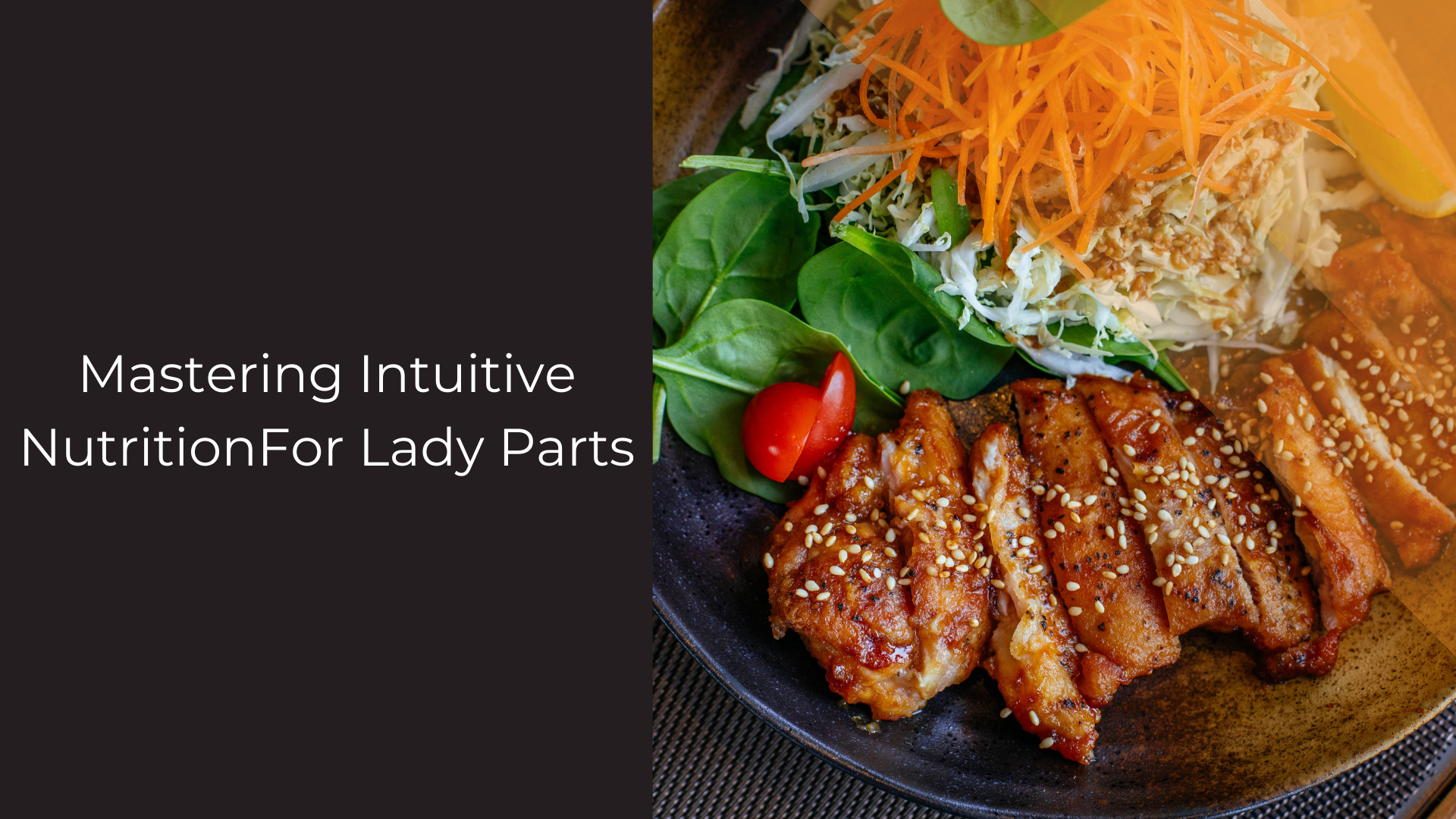 Mastering Intuitive Nutrition For Lady Parts