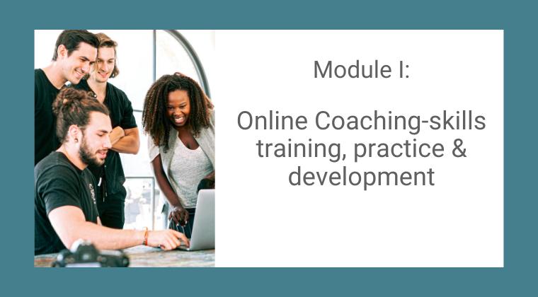Module ONE: Ongoing Coaching Skills Development & Practice