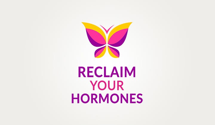 RECLAIM YOUR HORMONES