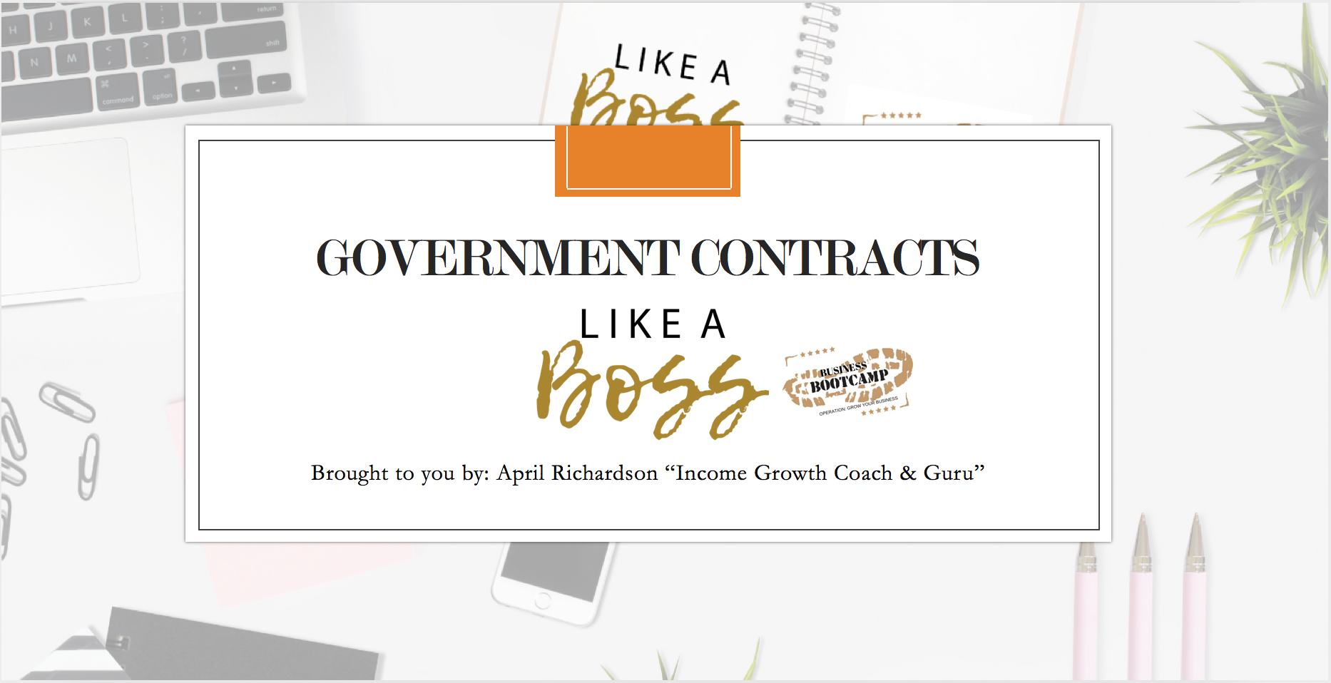 Government Contracts Course Session One: Register For Contracting License
