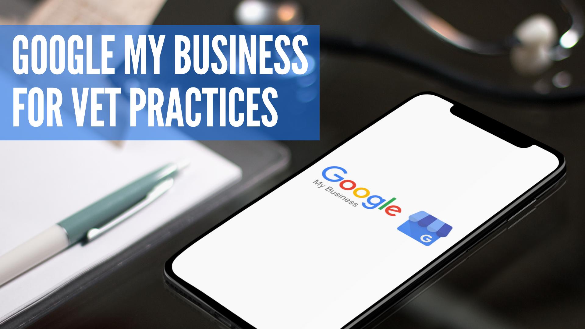 Google Business for Veterinary Clinics