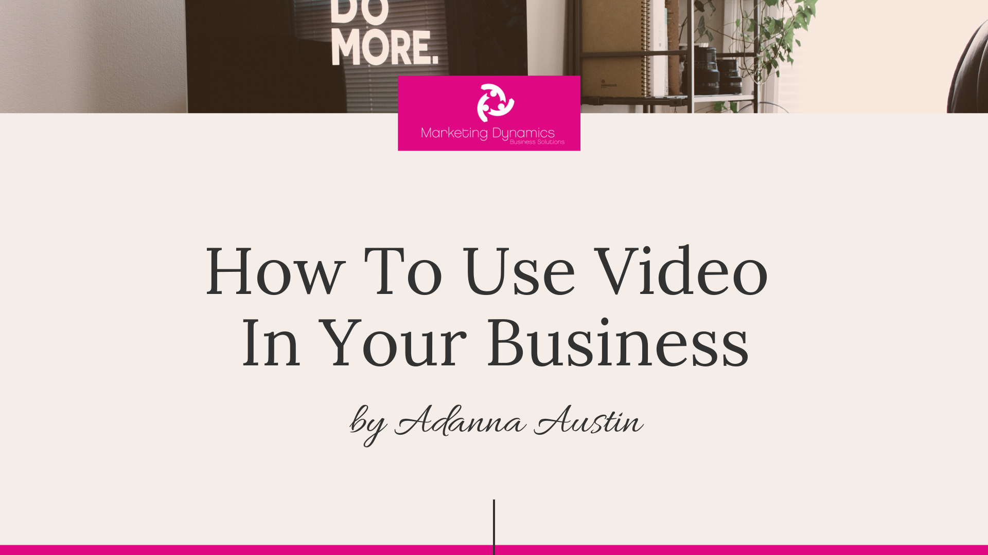 How to use video in your business