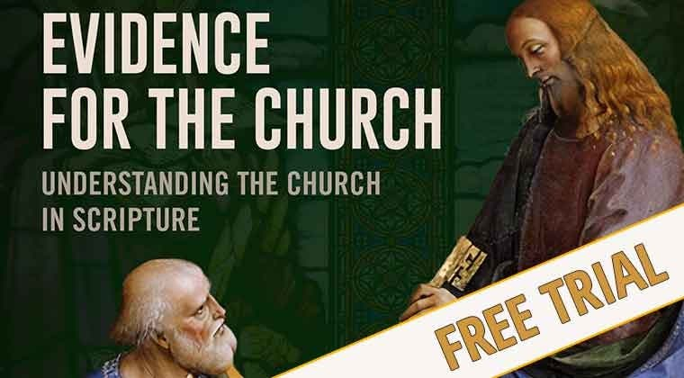 Free Trial - Evidence for the Church