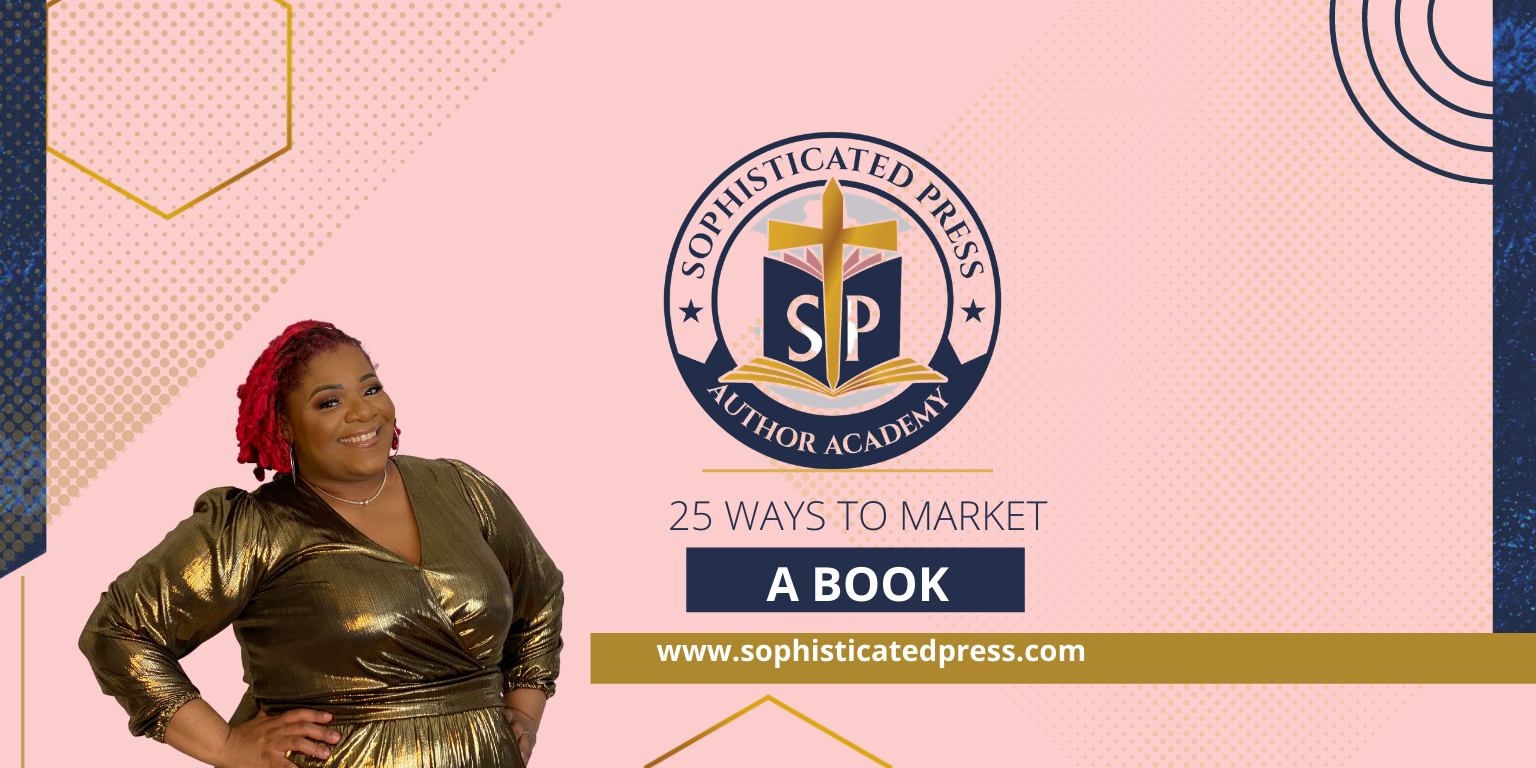 25 Ways to Market  A Book