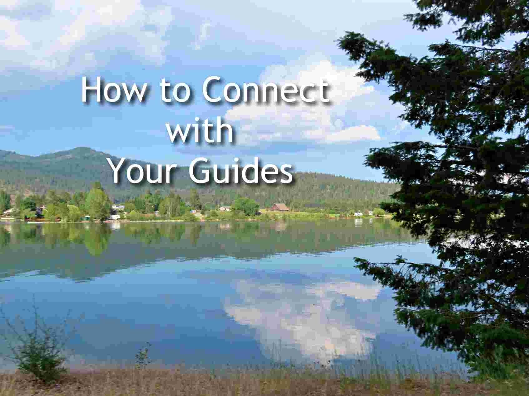 How to Connect to Our Guides