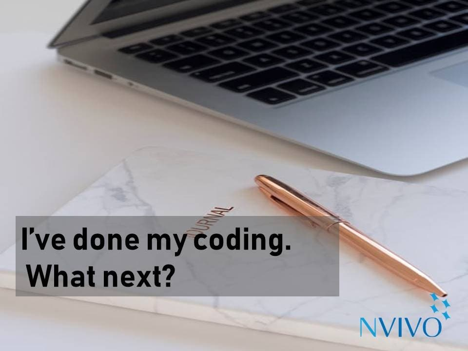 I've done my coding. What next?