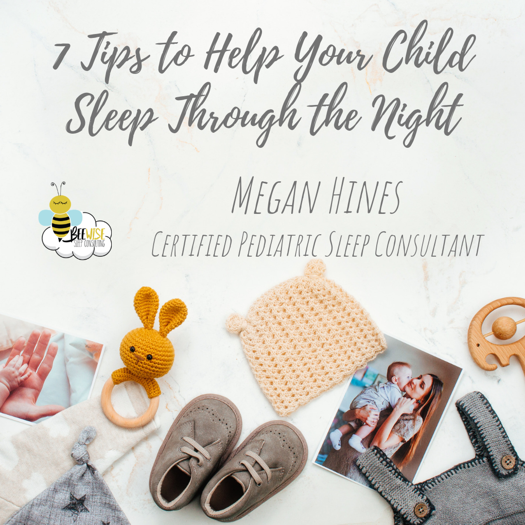 7 Tips to Help Your Child Sleep Through the Night