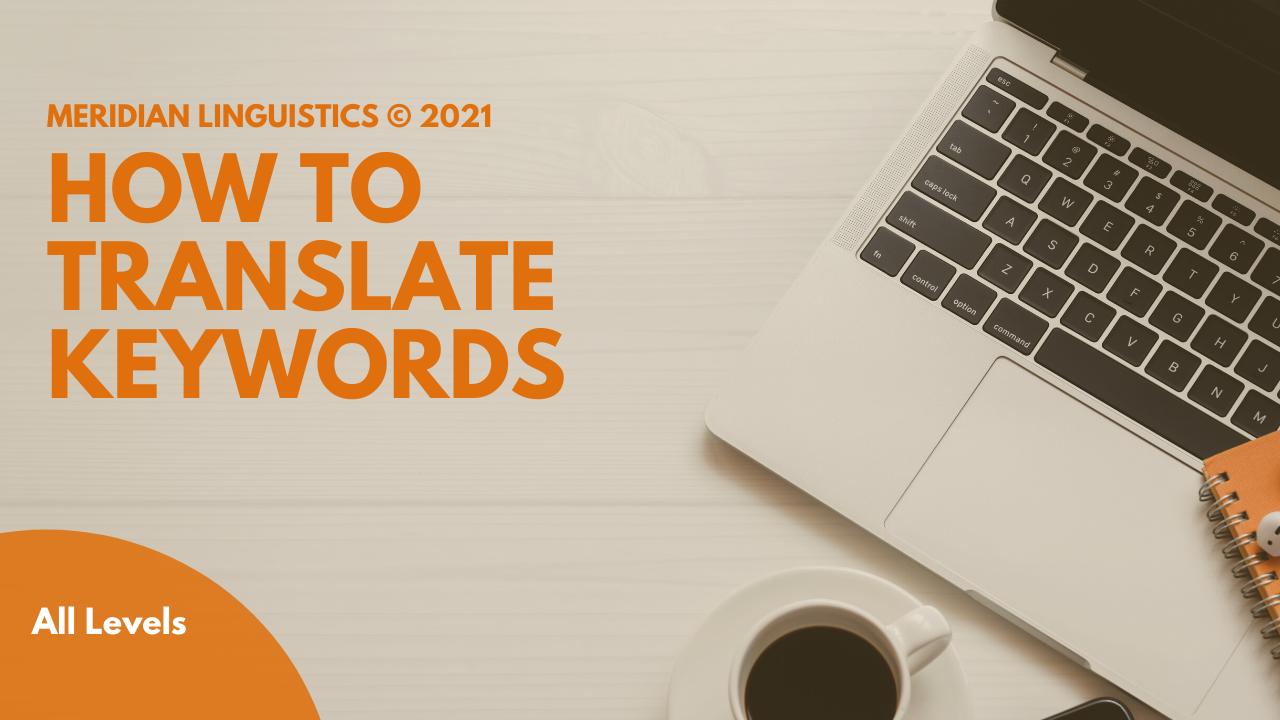 How to Translate Keywords: International Keyword Research for Translators