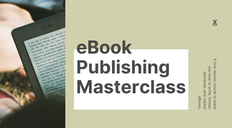 eBook Publishing Masterclass