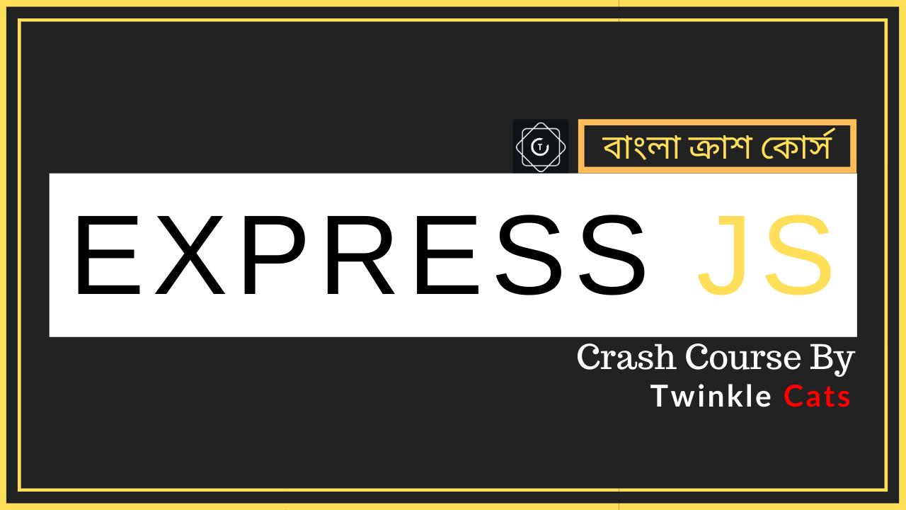 ExpressJS Crash Course - Stack Learner & Stack School Courses