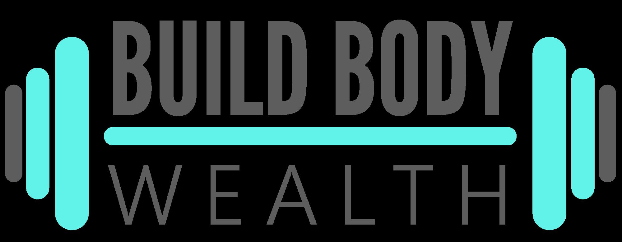 Build Body Wealth Lifestyle