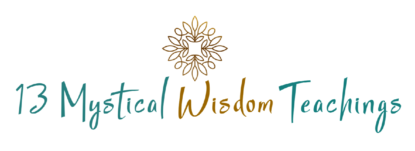 13 Mystical Wisdom Teachings