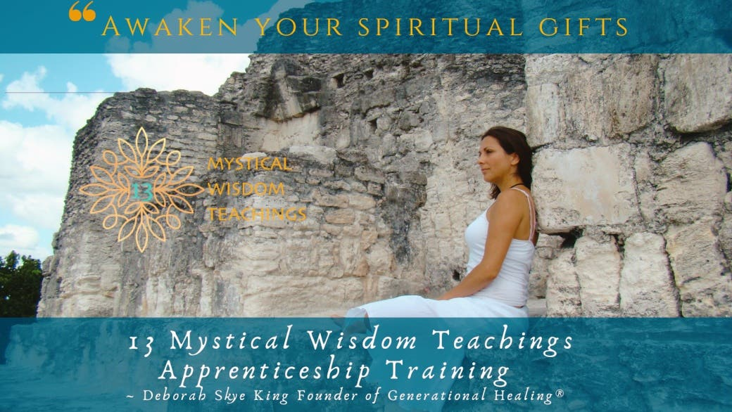 13 Mystical Wisdom Teachings Apprenticeship Training LIVE  May 20 2021