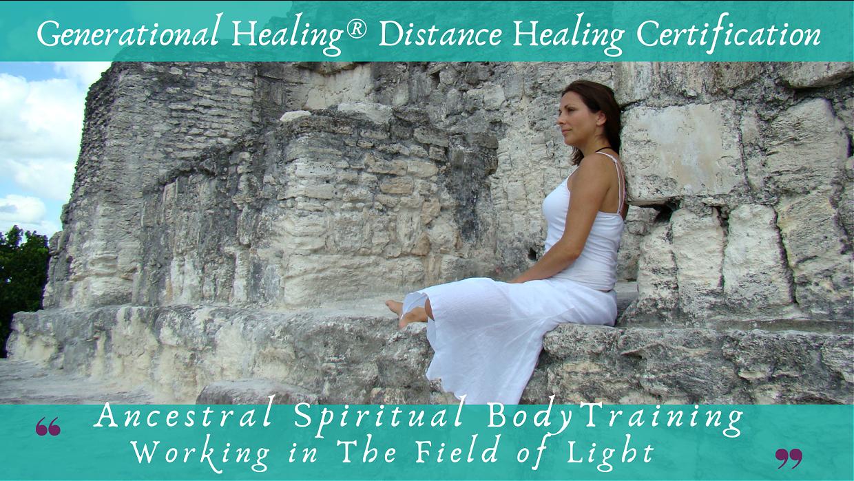 Distant Healing Generational Healing® Spiritual Body