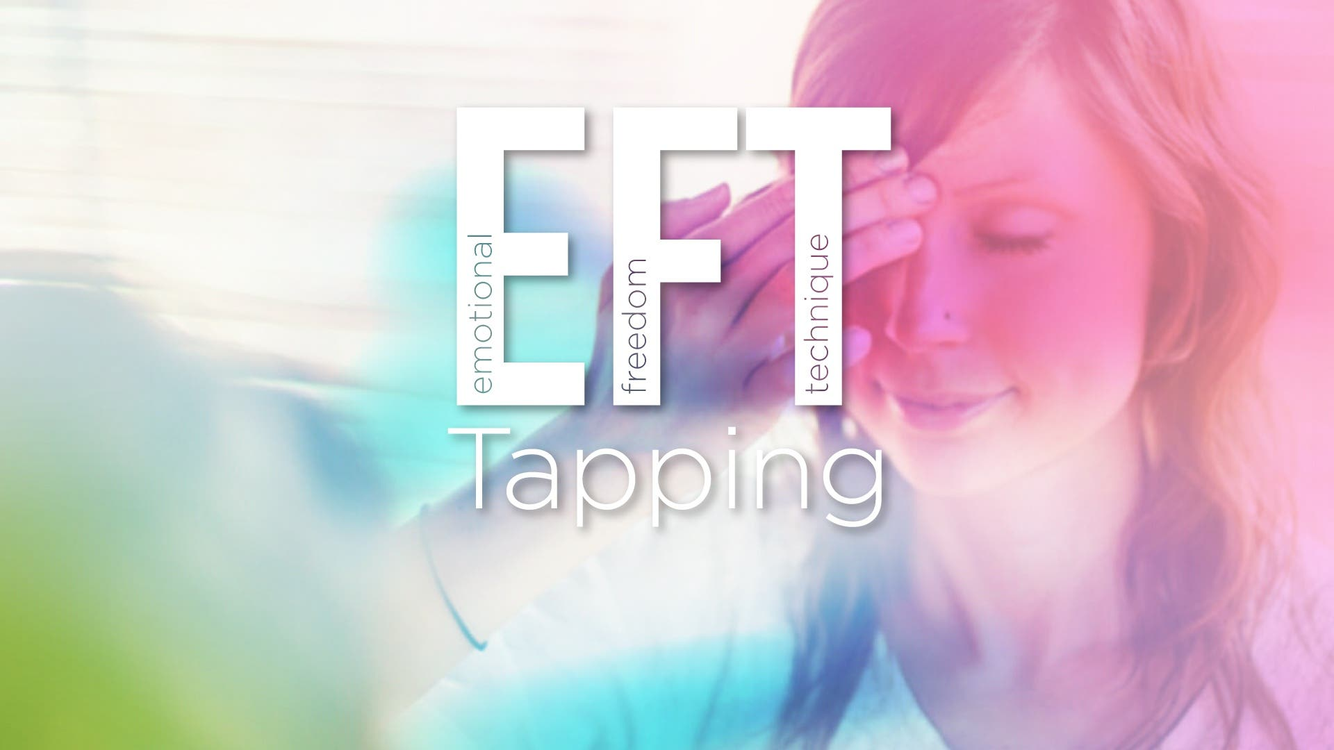 NEW Accredited EFT Tapping Facilitator and Coaching Training (Certified)