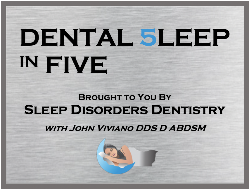 Dental 5leep in FIVE...