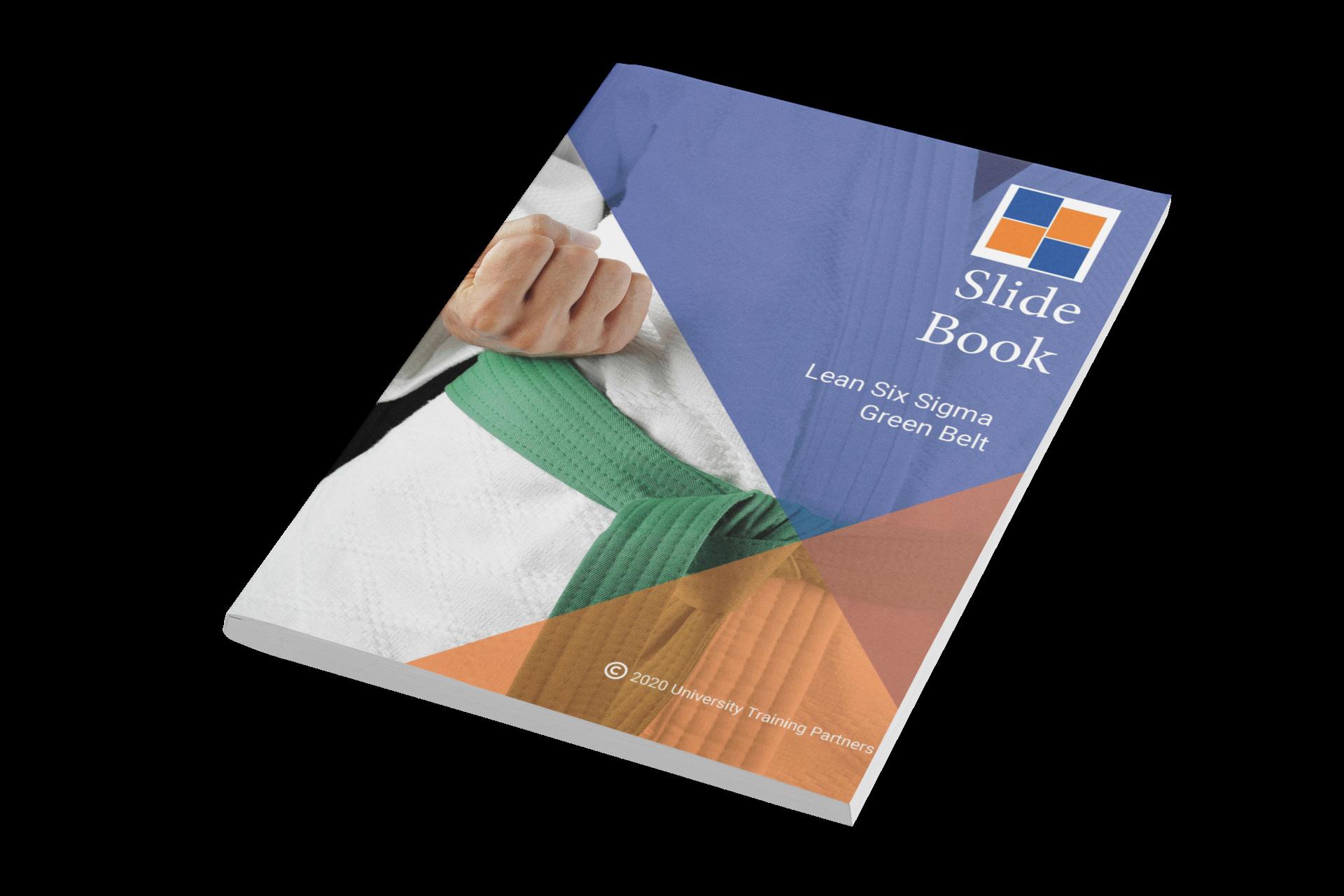 Lean Six Sigma Green Belt Slide Book