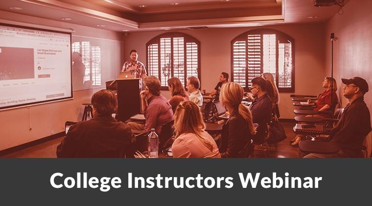 College Instructors - Webinar