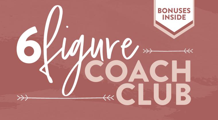 Six Figure Coach Club