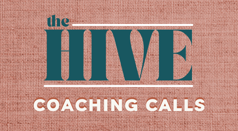 The Hive Coaching Calls